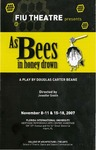 As Bees In Honey Drown by Department of Theatre, Florida International University