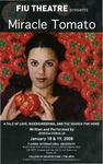 Miracle Tomato by Department of Theatre, Florida International University