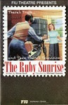 The Ruby Sunrise by Department of Theatre, Florida International University